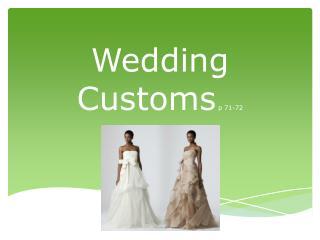 Wedding Customs p 71-72