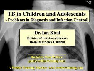 TB in Children and Adolescents -  Problems in Diagnosis and Infection Control