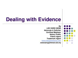Dealing with Evidence