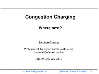 Congestion Charging Where next?