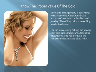 Know The Proper Value Of The Gold