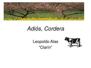 Adiós, Cordera