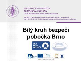 Bílý kruh bezpečí pobočka Brno