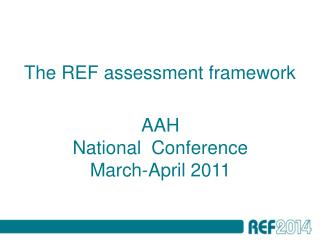The REF assessment framework