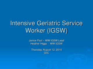 Intensive Geriatric Service Worker (IGSW)