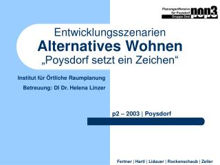 """Entwicklungsszenarien Alternatives Wohnen """"Poysdorf setzt ein Zeichen"""""""