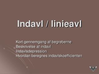 Indavl / linieavl