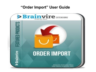 Magento Order Import Extension to Easy Upload