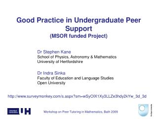 Good Practice in Undergraduate Peer Support ( MSOR funded Project)