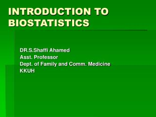 INTRODUCTION TO BIOSTATISTICS