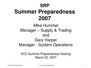 SRP Summer Preparedness 2007