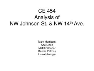 CE 454 Analysis of  NW Johnson St. & NW 14 th  Ave.