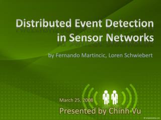 Distributed Event Detection in Sensor Networks