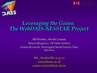 Leveraging the Gains: The WebDAIS-NESSTAR Project
