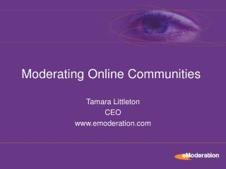Tamara Littleton CEO www.emoderation.com