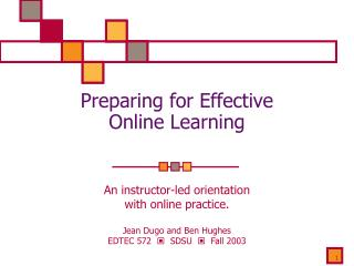 Preparing for Effective  Online Learning