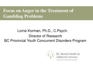 Focus on Anger in the Treatment of Gambling Problems