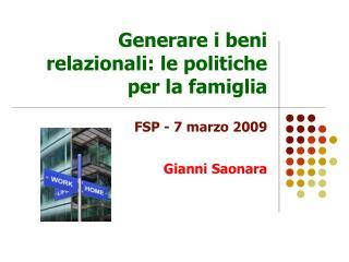 Generare i beni relazionali: le politiche per la famiglia