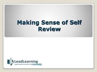Making Sense of Self Review