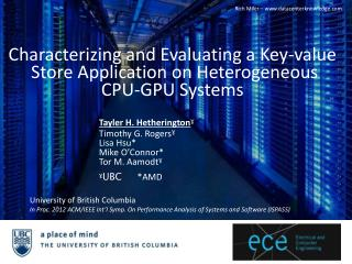 Characterizing and Evaluating a Key-value Store Application on Heterogeneous CPU-GPU Systems
