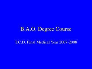 B.A.O. Degree Course