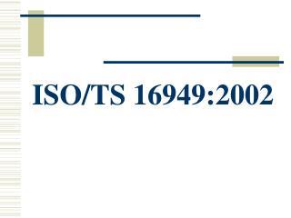 ISO/TS 16949:2002