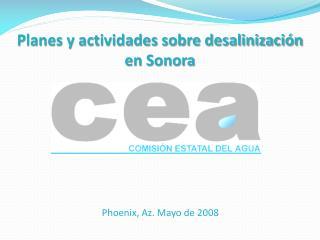 Planes y actividades sobre desalinización en Sonora