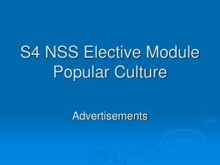 S4 NSS Elective Module Popular Culture