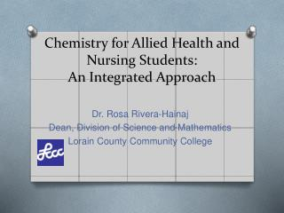 Chemistry for Allied Health and Nursing Students: An Integrated Approach