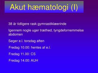 Akut hæmatologi (I)