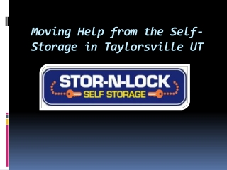 Moving Help from the Self-Storage in Taylorsville UT