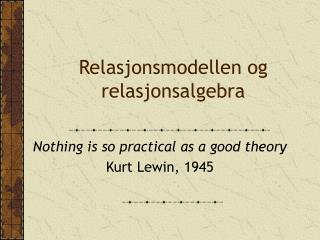 Relasjonsmodellen og relasjonsalgebra
