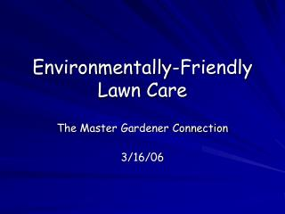 Environmentally-Friendly Lawn Care