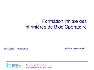 Formation initiale des Infirmières de Bloc Opératoire