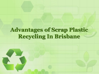 Advantages of Scrap Plastic Recycling in Brisbane