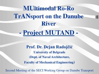 MU ltimodal Ro-Ro T r AN sport on the D anube River - Project MUTAND -