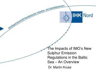 The Impacts of IMO's New Sulphur Emission Regulations in the Baltic Sea – An Overview