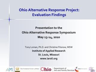 Ohio Alternative Response Project: Evaluation Findings