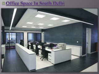 Office Space South Delhi
