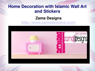 Home Decoration with Islamic Wall Art and Stickers
