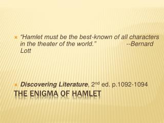 The Enigma of Hamlet
