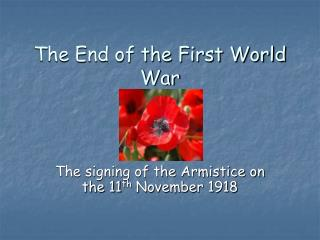 The End of the First World War