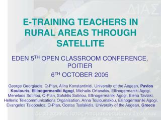 E-TRAINING TEACHERS IN RURAL AREAS THROUGH SATELLITE