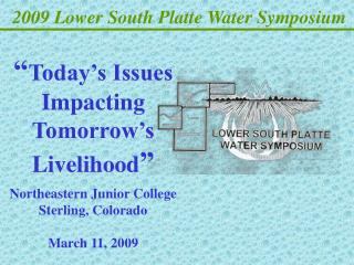 2009 Lower South Platte Water Symposium