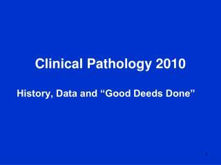 Clinical Pathology 2010