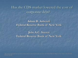 Has the CDS market lowered the cost of corporate debt