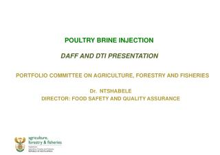 POULTRY BRINE INJECTION DAFF AND DTI PRESENTATION