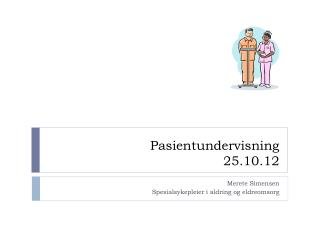 Pasientundervisning 25.10.12