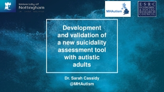 Development and validation of a new suicidality assessment tool with autistic adults