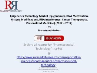 Growth of Epigenetics Technology Market by 2017